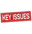key issues sign or stamp vector image vector image