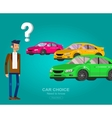 design concept of choice and buying a car vector image vector image