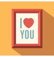 I love you poster vector image vector image