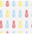 multicolor hand drawn pineapple seamless pattern vector image