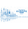 outline welcome to europe skyline with blue vector image vector image