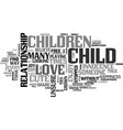 why a child is cute text word cloud concept vector image vector image