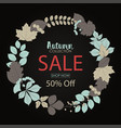 autumn sale banner with round frame leaves vector image vector image