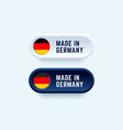 made in germany sign in two color styles vector image vector image