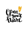 open your heart calligraphy postcard poster vector image vector image