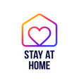 stay at home sign covid-19 corona virus written vector image