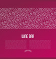 wine bar concept for restaurant menu vector image