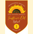 label for refined sunflower oil with inscription vector image vector image