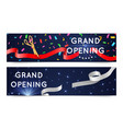 grand open banners opening ceremony ribbons vector image