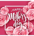 Happy Mothers Day lettering Mothers day greeting