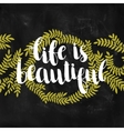 Inspirational lettering vector image vector image