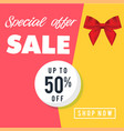 special offer sale up to 50 off shop now i vector image