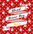 Blood donor day poster with dots vector image