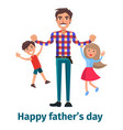 father playing with his son and little daughter vector image vector image