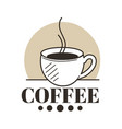coffee shop or cafe isolated icon hot drink in vector image vector image