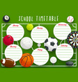 school timetable template education planner vector image
