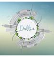 Dublin Skyline with Gray Buildings Blue Sky vector image vector image
