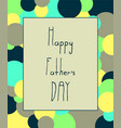 hand draw for father s day card vector image