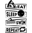 eat sleep swim repeat isolated on white vector image vector image