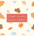 seamless pattern with autumn leaves in orange vector image vector image