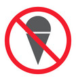 no ice cream glyph icon prohibition and forbidden vector image vector image
