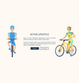 active lifestyle cyclists text vector image