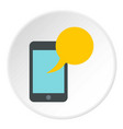 smartphone with yellow speech bubble icon circle vector image