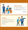 worker control and dismissal bad boss of company vector image vector image