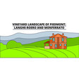 vineyard landscape of piedmont - langhe-roero and vector image vector image