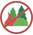 sign circular-not fuel the fires in the forest vector image
