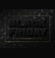 black friday sale banner template with new years vector image