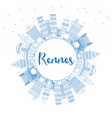 outline rennes france city skyline with blue vector image vector image