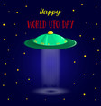 world ufo day ufo card vector image vector image