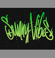 sunny vibes modern calligraphy hand lettering vector image vector image