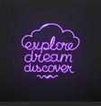 traveling design neon glow logo explore dream vector image