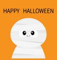 happy halloween mummy monster cute cartoon funny vector image vector image