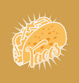 mexican food tacos delicious tasty vector image