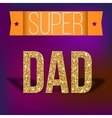 Super dad card with ribbon vector image vector image
