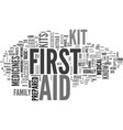 why are first aid kits important text word cloud vector image vector image