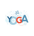 Yoga Word Typography vector image