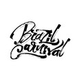 brazil carnival modern calligraphy hand lettering vector image vector image