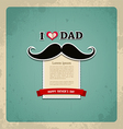 Happy fathers day vintage greeting card vector image vector image