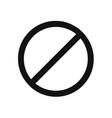 prohibition icon stopforbidden symbol vector image vector image