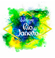 Inscription Welcome to Rio de Janeiro on a vector image vector image