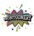 montgomery comic text in pop art style vector image vector image