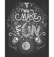 We Make Fun chalkboard vector image vector image