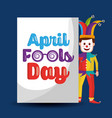 funny clown standing with lettering april fools vector image