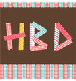 HBD card vector image vector image
