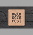 coaster with lettering for oktoberfest beer vector image vector image