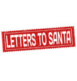 letters to santa grunge rubber stamp vector image